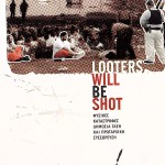 looters_will_be_shot